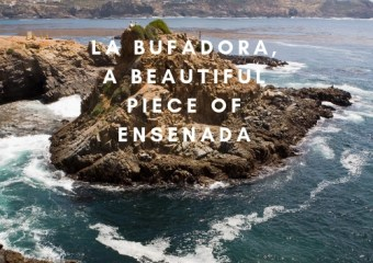 LA Bufadora, A Beautiful Piece of Ensenada