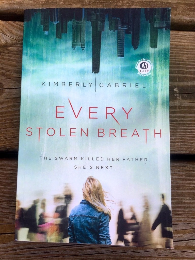 A Tale About Power, Corruption, And Flash Mob Mentality - Every Stolen Breath by Kimberly Gabriel