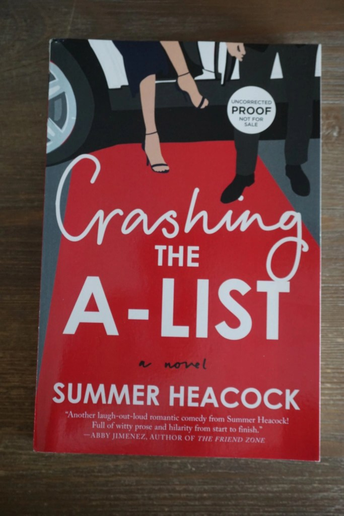 Crashing the A List by Summer Heacock