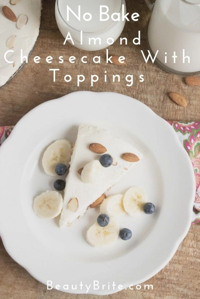 No Bake Almond Cheesecake With Toppings