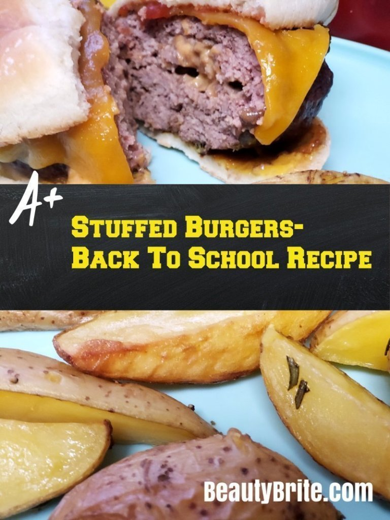Stuffed Burgers- Back To School Recipe