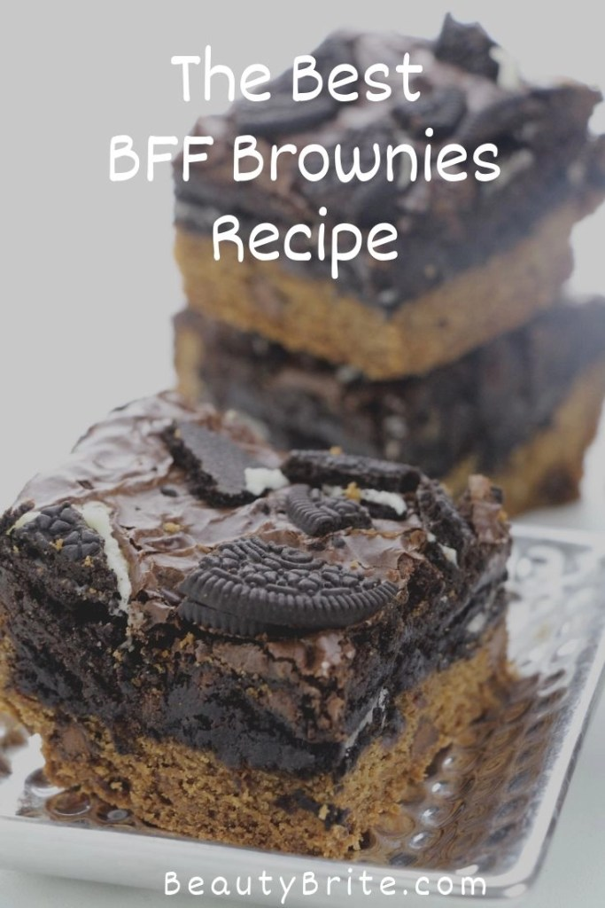 The Best BFF Brownies Recipe