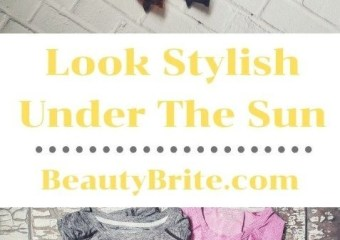 Look Stylish Under The Sun