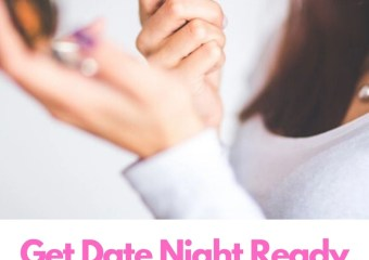 Get Date Night Ready With These 5 Simple Steps