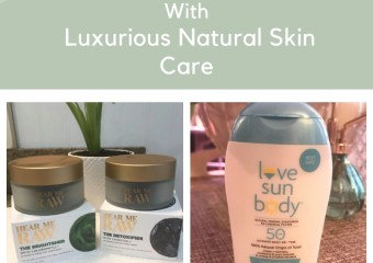 Drench Your Skin with Luxurious Natural Skin Care
