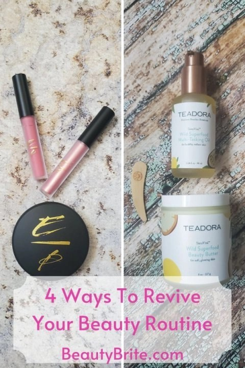 4 Ways To Revive Your Beauty Routine