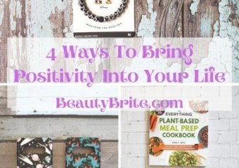 4 Ways To Bring Positivity Into Your Life