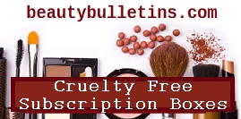 Cruelty free subscription box list, Subscription boxes that don't test on animals