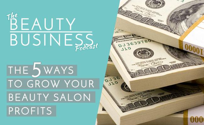 The 5 Ways to Grow Your Beauty Salon Profits Image