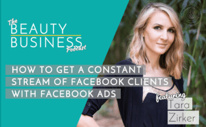 BBP 026 : How to Get a Constant Stream of Clients with Facebook Ads with Tara Zirker