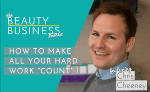 BBP 035 : How to Make Your Hard Work 'Count' with Chris Cheeney