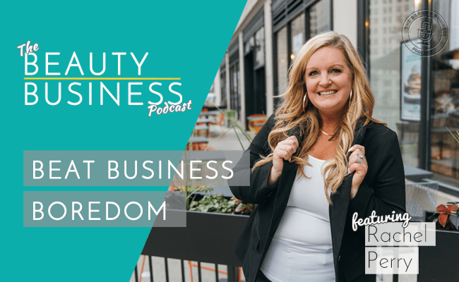 BBP 059 : Beat Business Boredom with Rachel Perry – THE