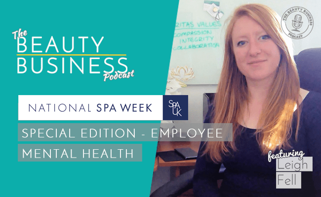 BBP 067 : National Spa Week : Special Edition – Employee Mental Health