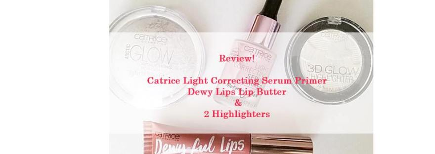 Catrice Light Correcting Serum Primer, Dewy Lips Lip Butter & 2 Highlighters in the test! 9 catrice light Catrice Light Correcting Serum Primer, Dewy Lips Lip Butter & 2 Highlighters in the test!