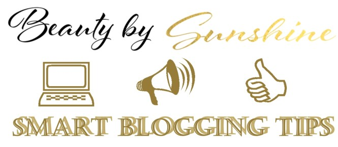 Smart-Blogging-Tips-Beautybysunshinecom