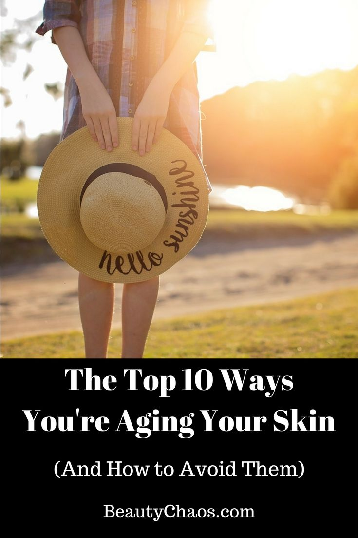 Top 10 Ways You're Aging Your Skin - Sun Hat