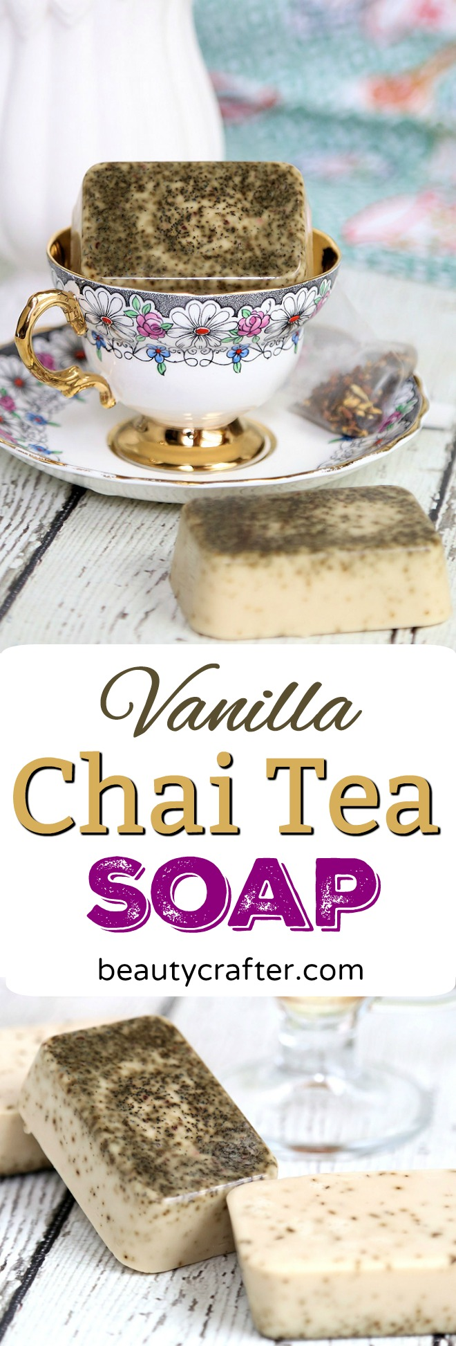 Vanilla Chai Tea Soap Recipe - Easy DIY melt and pour chai soap #chai #tea #soap #soapmaking #diygift
