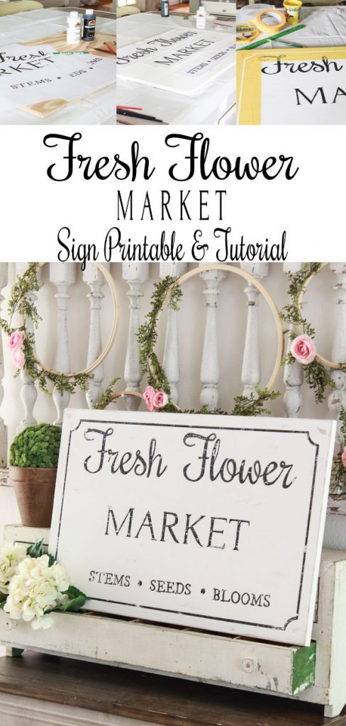A step by step DIY and free printable to create your own Fresh Flower Market Sign. This is the perfect sign to add to either your indoor or outdoor space.