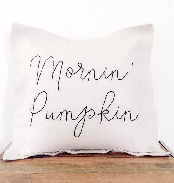 Mornin Pumpkin Pillow