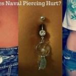 Naval Piercing pain