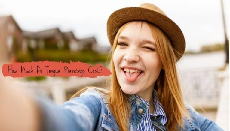 Tongue Piercings Cost