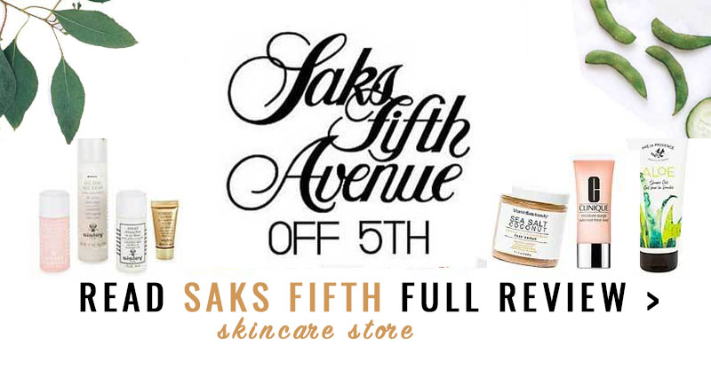 Saks Off Fifth Skincare Store Review