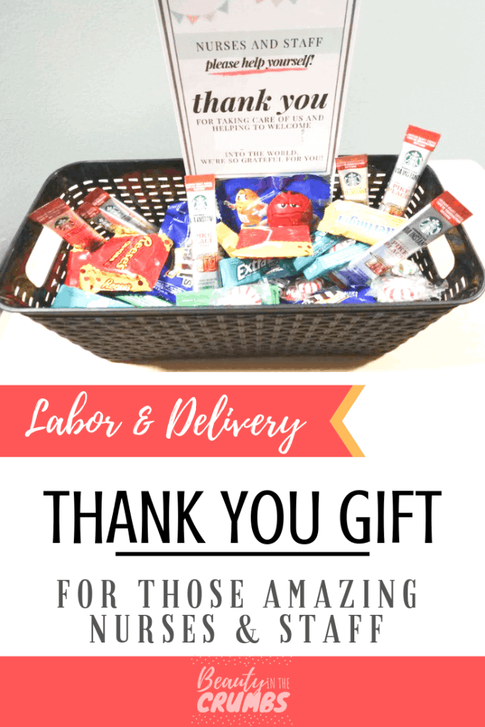 Thank You Gift for Labor and Delivery Nurses and Staff