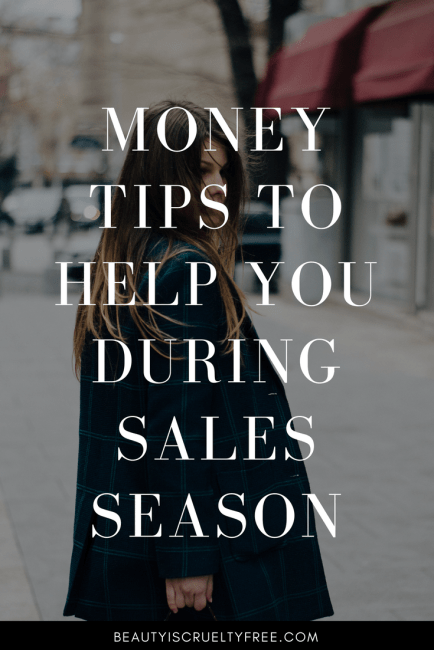 Money Tips To Help You During Sales Season | BeautyIsCrueltyFree Cruelty-free beauty blog vegan makeup vegan beauty blog | beautyisgf123.com