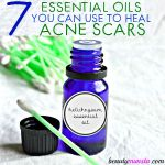 Spotless Skin with 7 Essential Oils for Acne Scars