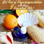 9 Effective Essential Oils for Hyperpigmentation
