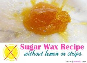 Easy Sugar Wax Recipe No Lemon Juice Involved