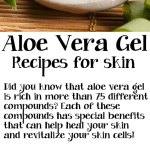 3 DIY Aloe Vera Gel Recipes for Skin