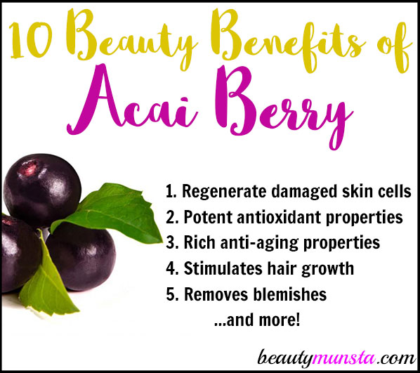 When you know about the beauty benefits of acai berry, it just makes this super-fruit a whole lot yummier!