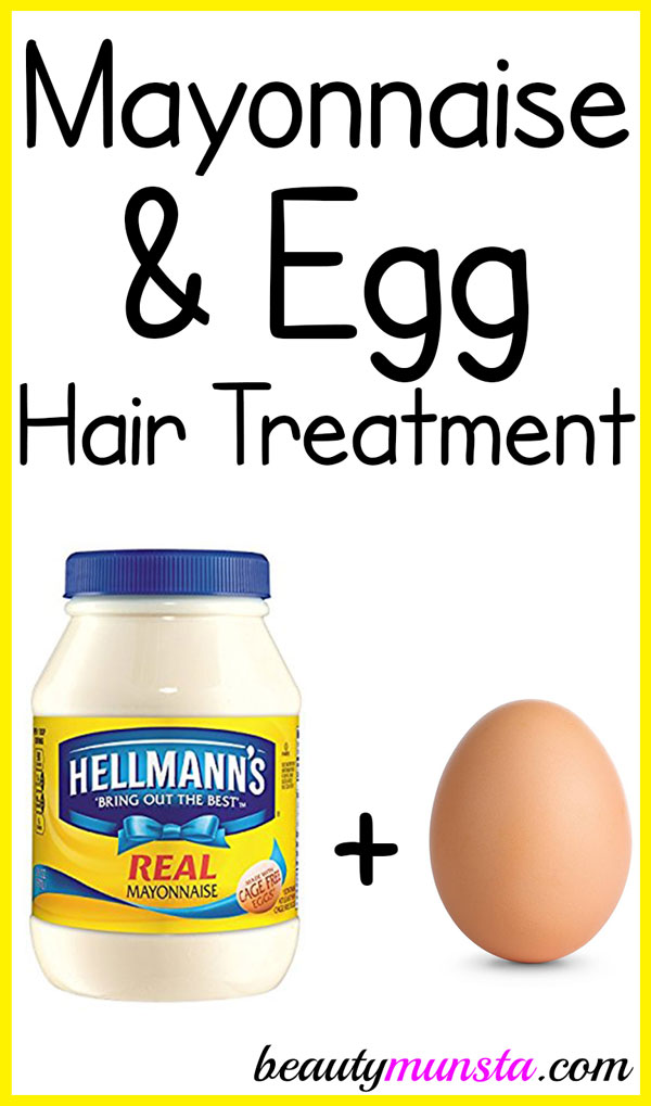 Mayonnaise And Egg Treatment For Hair Beautymunsta