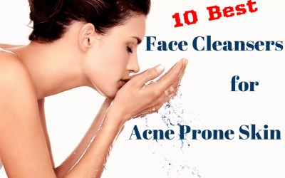 "10 Best ""Medicated"" Face Cleansers for Acne Prone Skin"