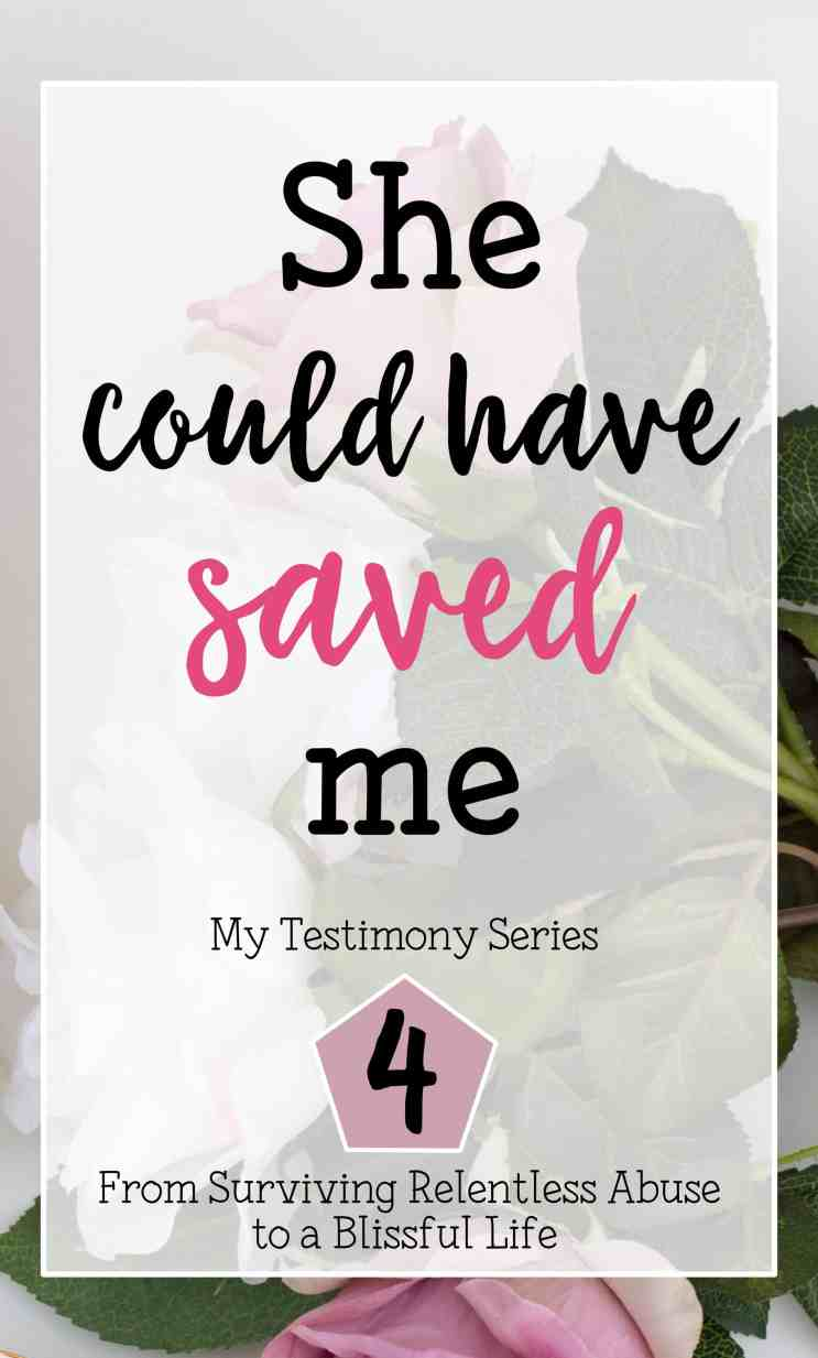 She could have saved me My Testimony of Surviving relentless abuse to a blissful life part 4
