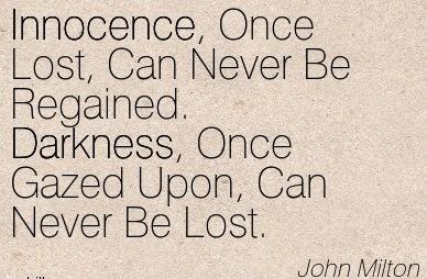 Quotation-John-Milton-darkness-innocence-Meetville-Quotes-43904