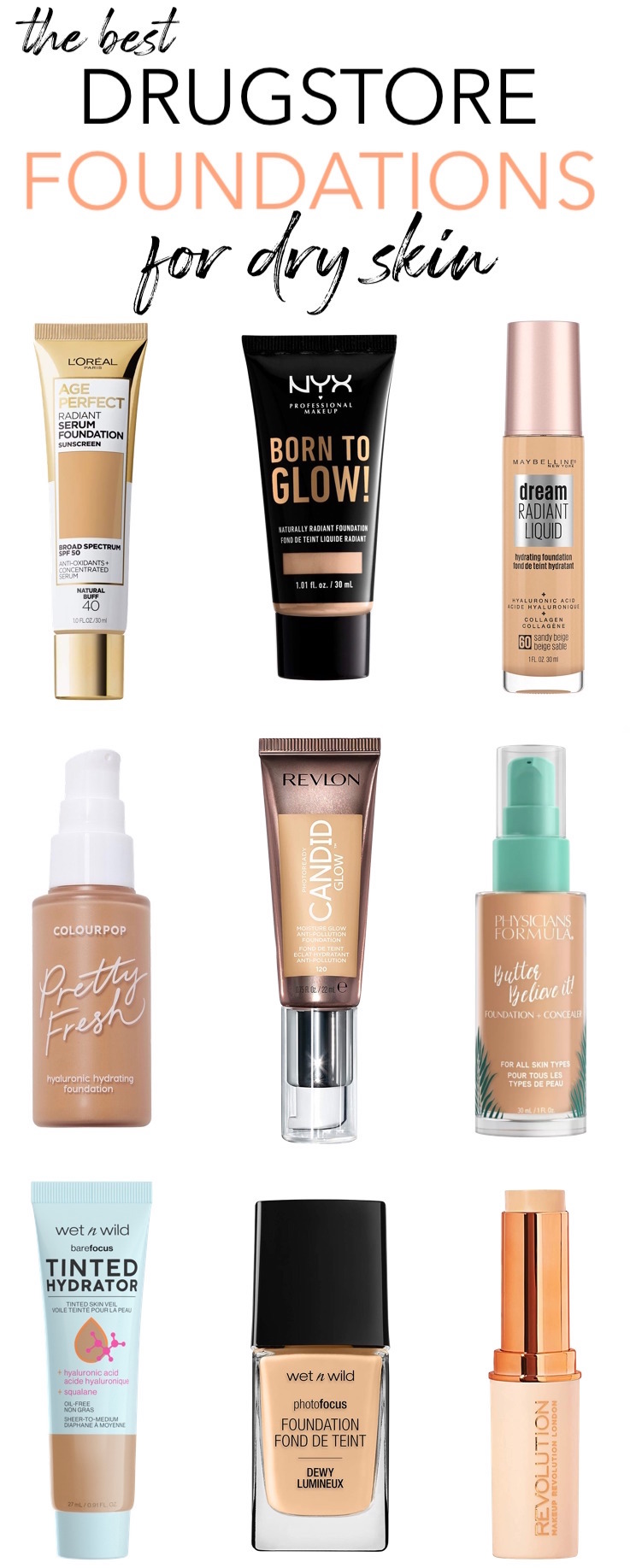 Best Drugstore Hydrating Foundations For Dry Skin