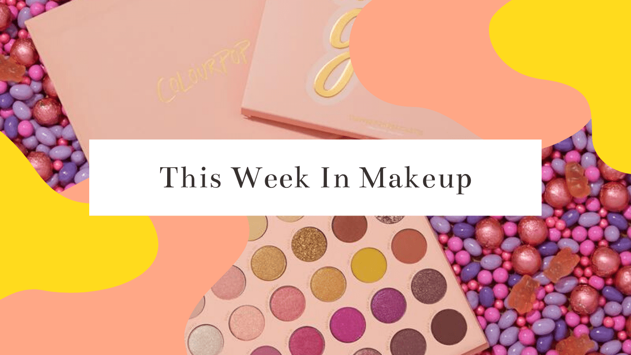 This Week's New Makeup Releases 12.29.2019