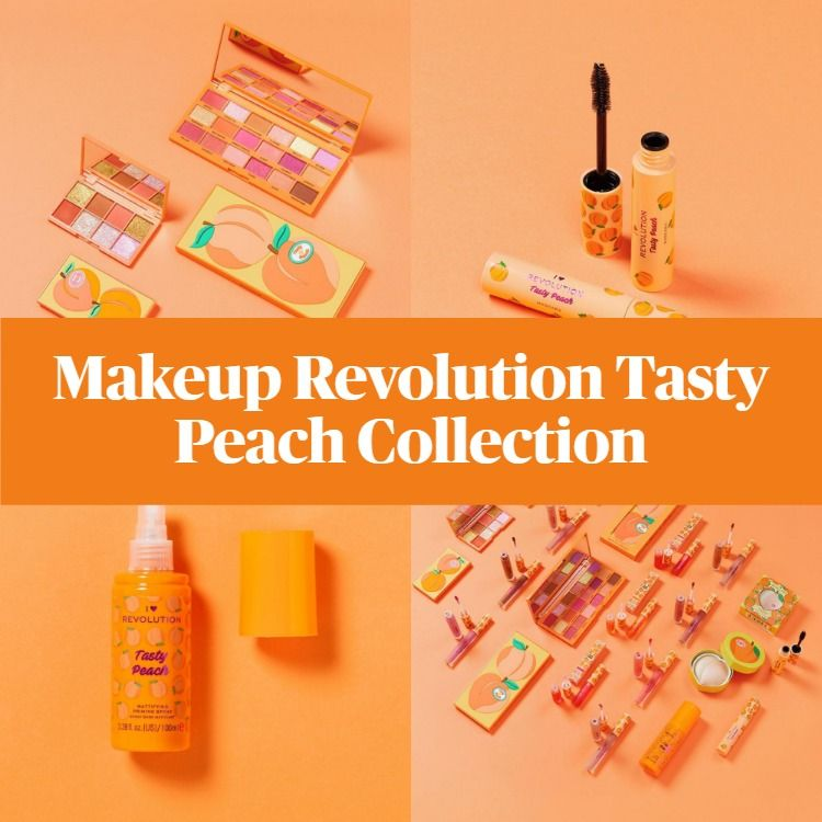Get The Scoop On The New Makeup Revolution Tasty Peach Collection