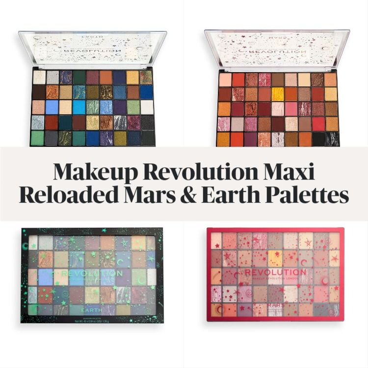 New! Makeup Revolution Maxi Reloaded Mars & Earth Shadow Palettes