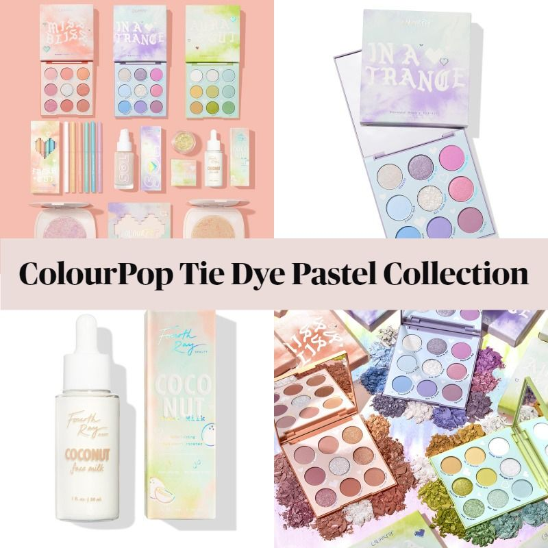 Get To Know The New Colourpop Tie Dye Pastel Collection