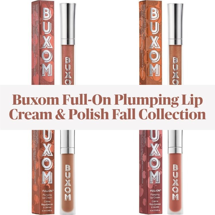 New! Buxom Full-On Plumping Lip Cream & Polish Fall Collection