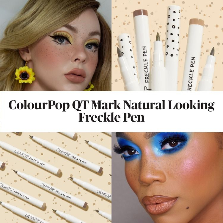 Get To Know The New ColourPop QT Mark Natural Looking Freckle Pen