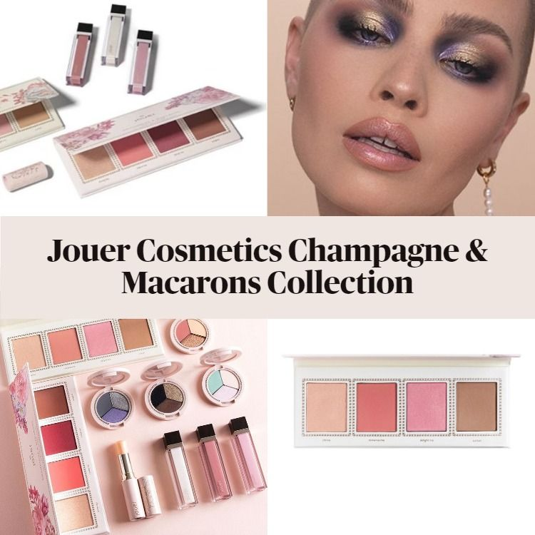 New! Jouer Cosmetics Champagne & Macarons Collection