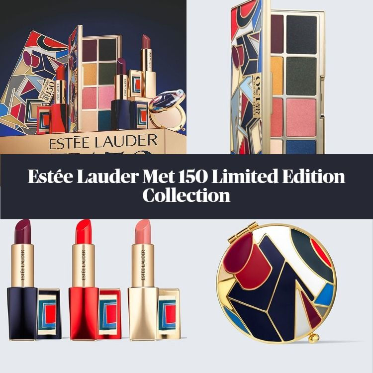 New! Estée Lauder Met 150 Limited Edition Collection