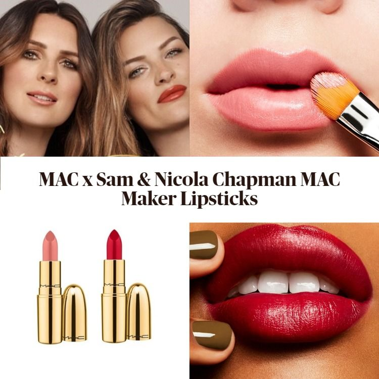 New! MAC x Sam & Nicola Chapman Limited Edition MAC Maker Lipsticks