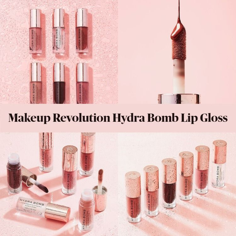 New! Makeup Revolution Hydra Bomb Lip Glosses