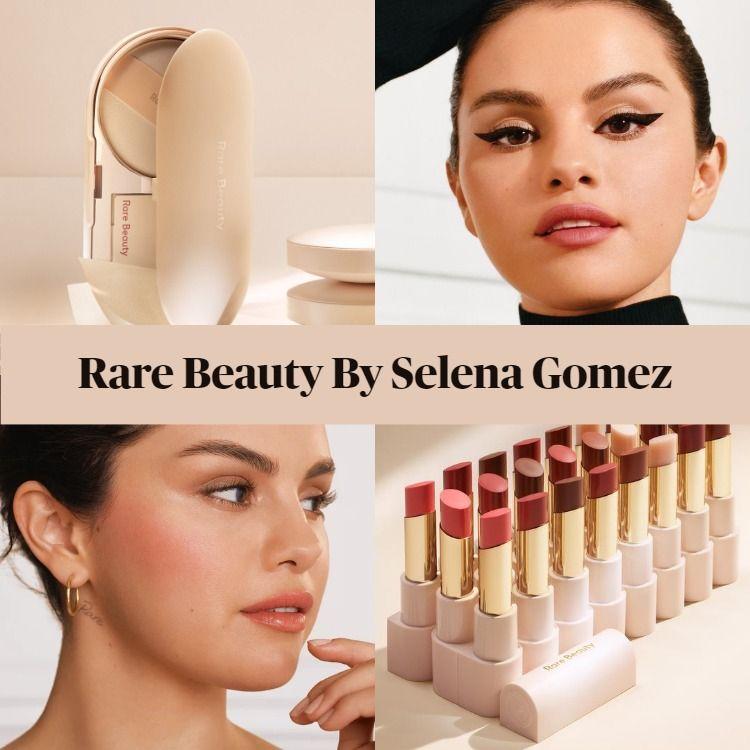 Sneak Peek! Rare Beauty by Selena Gomez Brand Launch & Product Details