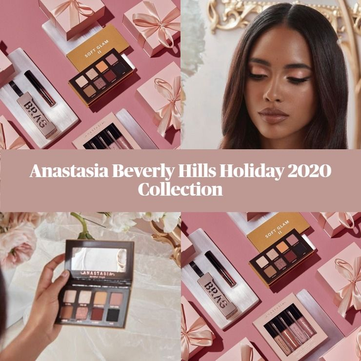 Sneak Peek! Anastasia Beverly Hills Holiday 2020 Collection
